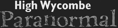 WYCOMBE PARANORMAL INVESTIGATION - ASHLEY DARKWOOD PSYCHIC MEDIUM